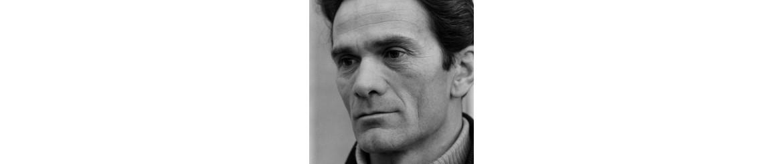 ▷ Pier Paolo Pasolini | Libros y biografía | Editorial Delirio